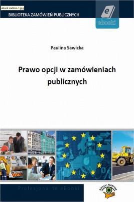 okładka Prawo opcji w zamówieniach publicznych, Ebook | Paulina  Sawicka