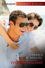 okładka Zabawa w miłość. Ebook | EPUB,MOBI | Yvonne Lindsay
