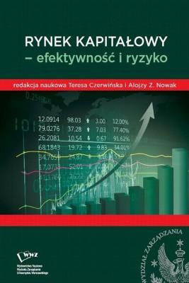 okładka Rynek kapitałowy- efektywność i ryzyko, Ebook | Alojzy Z.  Nowak, Teresa  Czerwińska