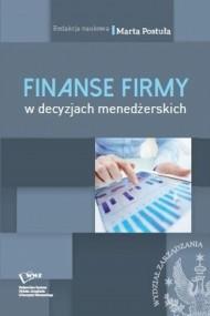 okładka Finanse firm w decyzjach menedżerskich, Ebook   Marta  Postuła