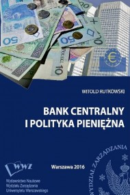 okładka Bank centralny i polityka pieniężna, Ebook   Witold  Rutkowski