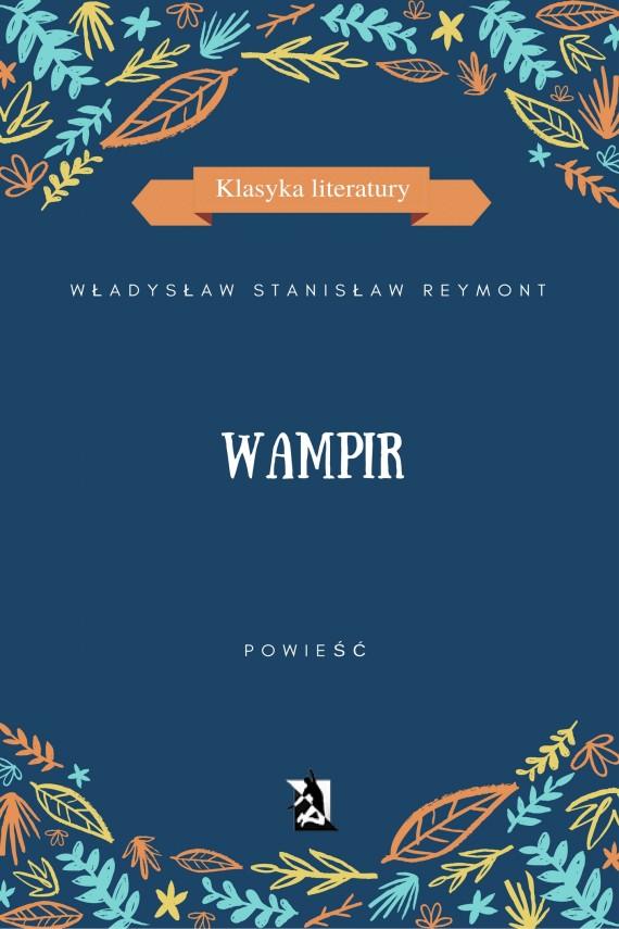 okładka Wampir. Ebook | EPUB, MOBI | Władysław Stanisław  Reymont