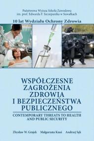 okładka Współczesne zagrożenia zdrowia i bezpieczeństwa publicznego, Ebook | Zbysław W.  Grajek, Małgorzata  Knaś