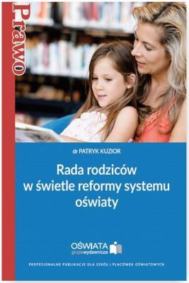 okładka Rada rodziców w świetle reformy systemu oświaty, Ebook | Patryk  Kuzior