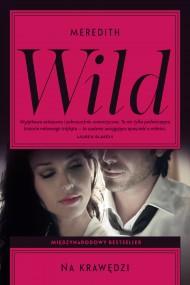 okładka Na krawędzi, Ebook | Meredith  Wild