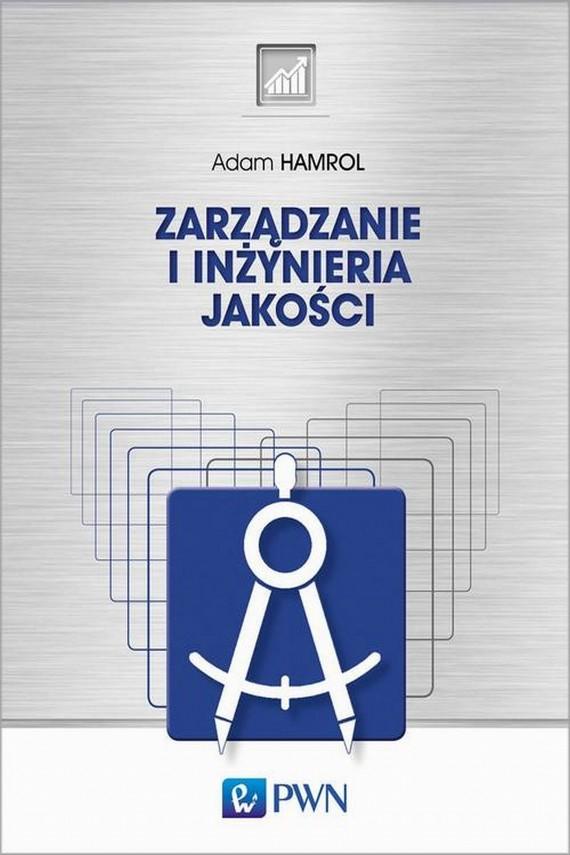 okładka Zarządzanie i inżynieria jakościebook | EPUB, MOBI | Adam  Hamrol