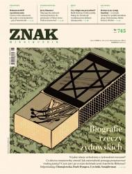 okładka ZNAK Miesięcznik nr 745: Biografie rzeczy żydowskich. Ebook | autor zbiorowy