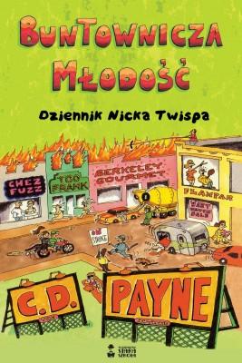 okładka Buntownicza młodość, Ebook | Mirosław  Śmigielski, C. D. Payne