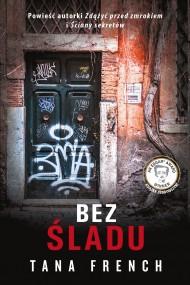 okładka Bez śladu, Ebook | Tana French, Maria Olejniczak-Skarsgard