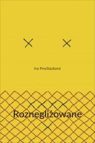 okładka Roznegliżowane, Ebook | Iva Prochazkova