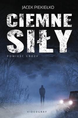 okładka Ciemne siły, Ebook | Jacek Piekiełko