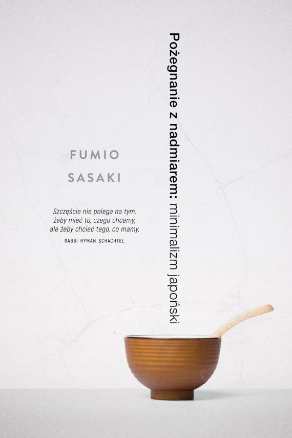 okładka Pożegnanie z nadmiarem. Ebook | EPUB, MOBI | Fumio Sasaki