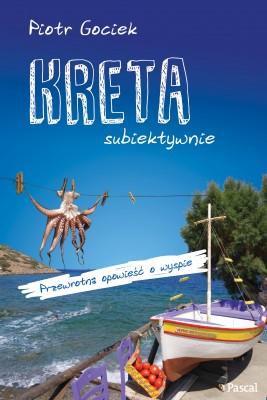 okładka Kreta Subiektywnie, Ebook | Piotr Gociek