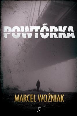 okładka Powtórka, Ebook | Marcel Woźniak