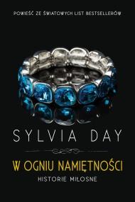 okładka W ogniu namiętności. Ebook | EPUB,MOBI | Sylvia Day, Danuta Górska