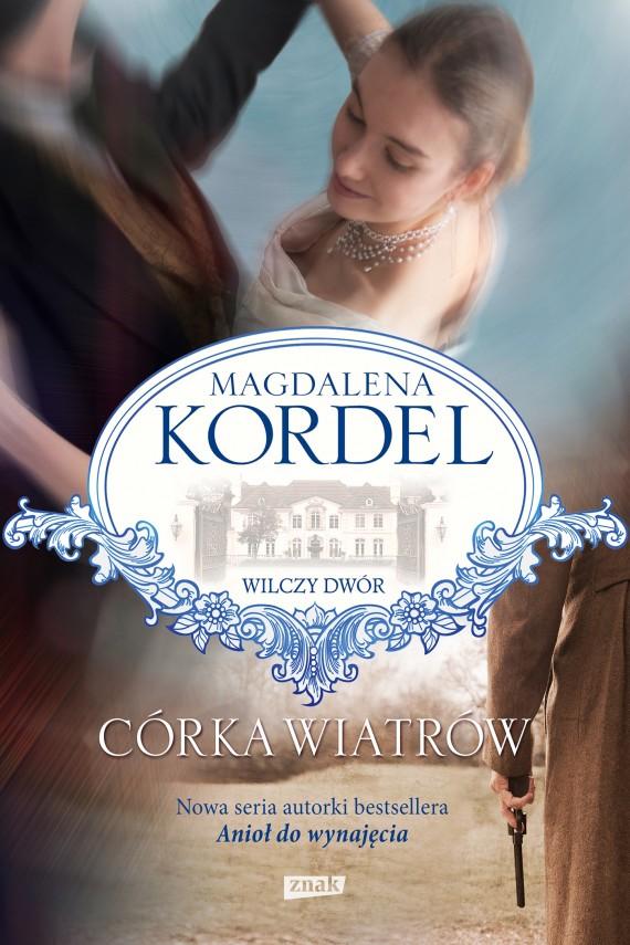 okładka Córka wiatrówebook | EPUB, MOBI | Magdalena Kordel