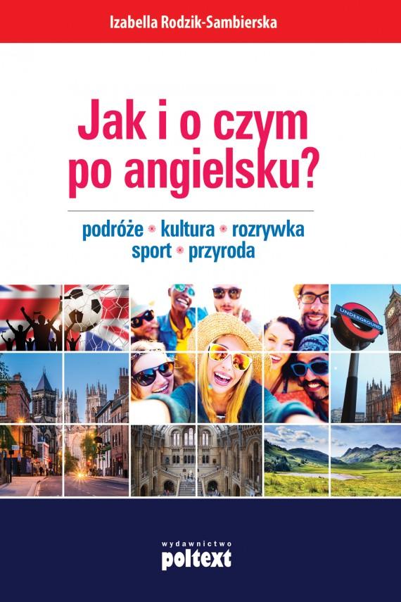 okładka Jak i o czym po angielsku?. Ebook   EPUB, MOBI   Izabella Rodzik-Sambierska