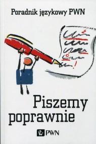 okładka Piszemy poprawnie. Poradnik językowy PWN. Ebook | EPUB,MOBI | Aleksandra  Kubiak-Sokół