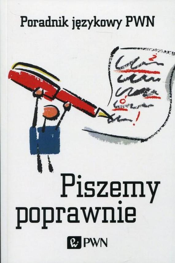 okładka Piszemy poprawnie. Poradnik językowy PWNebook | EPUB, MOBI | Aleksandra  Kubiak-Sokół