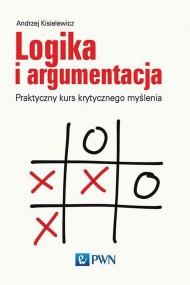 okładka Logika i argumentacja. Ebook | papier | Andrzej  Kisielewicz