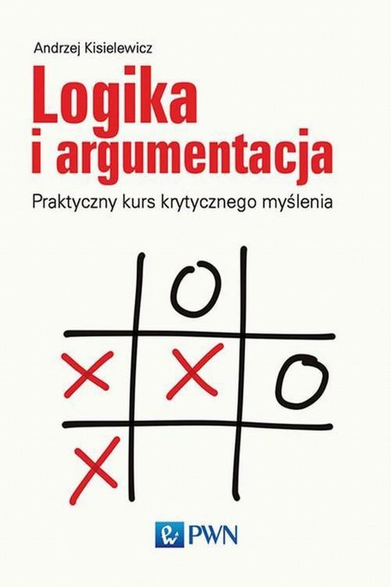 okładka Logika i argumentacjaebook | EPUB, MOBI | Andrzej  Kisielewicz