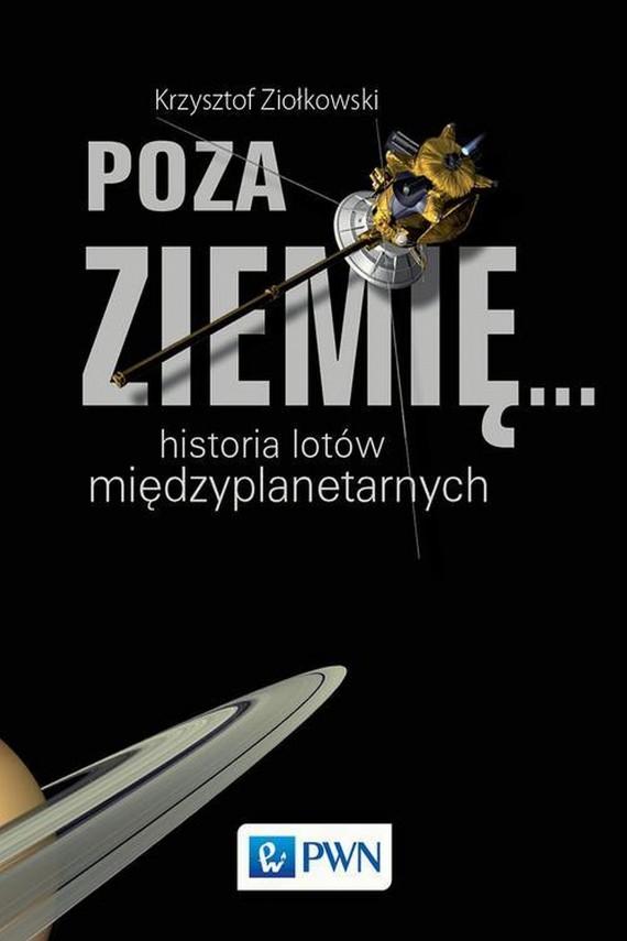 okładka Poza Ziemię...ebook   EPUB, MOBI   Krzysztof  Ziołkowski