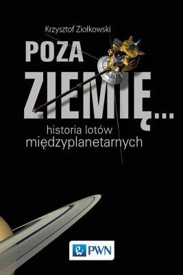 okładka Poza Ziemię..., Ebook | Krzysztof  Ziołkowski