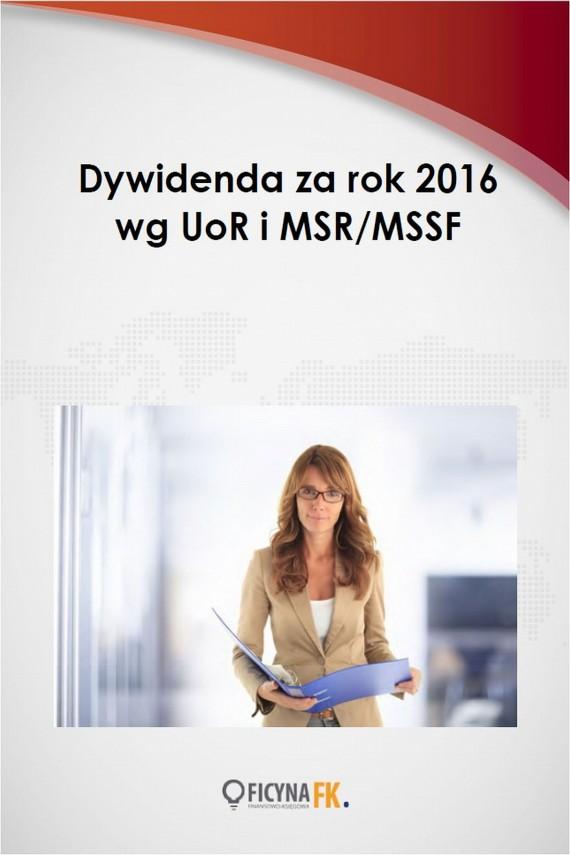 okładka Dywidenda za rok 2016 wg UoR i MSR/MSSFebook   PDF   Katarzyna  Trzpioła