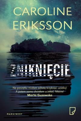 okładka Zniknięcie, Ebook   Caroline Eriksson