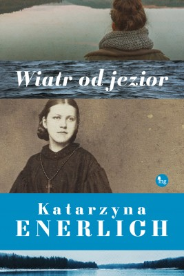 okładka Wiatr od jezior, Ebook | Katarzyna Enerlich