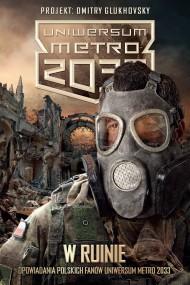okładka W ruinie. Ebook | EPUB,MOBI | autor zbiorowy