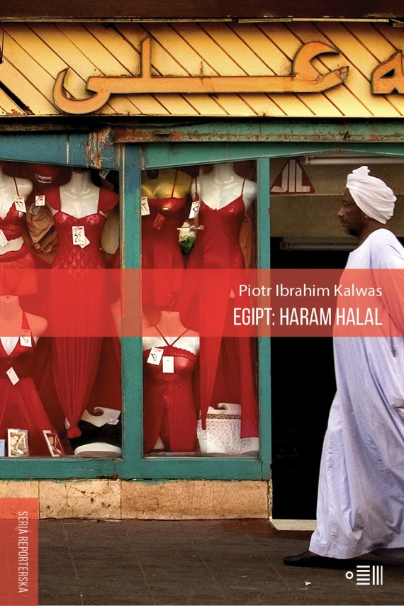 okładka Egipt: Haram Halalebook | EPUB, MOBI | Piotr Ibrahim  Kalwas