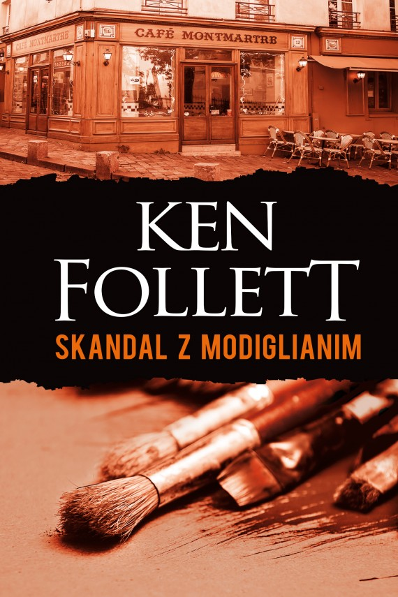 okładka Skandal z Modiglianim. Ebook | EPUB, MOBI | Ken Follett, Janusz Ochab