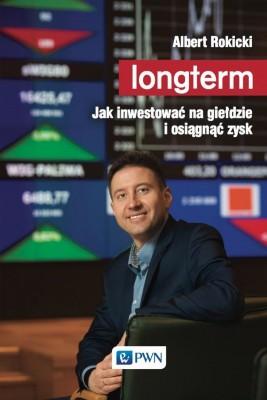 okładka Longterm. Jak inwestować na giełdzie i osiągnąć zysk, Ebook | Albert  Rokicki