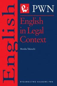 okładka English in Legal Context. Ebook | EPUB,MOBI | Monika  Takeuchi