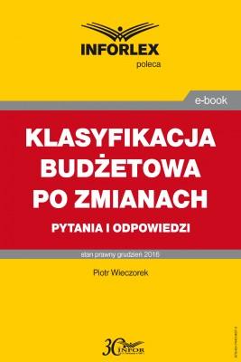 okładka KLASYFIKACJA BUDŻETOWA PO ZMIANACH pytania i odpowiedzi, Ebook   Piotr Wieczorek