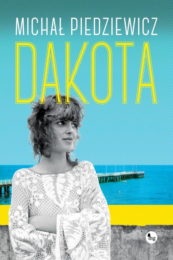 okładka Dakotaebook | EPUB, MOBI | Michał Piedziewicz