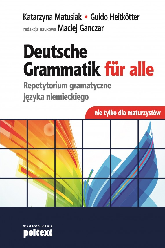 okładka Deutsche Grammatik fur Alle. Ebook   EPUB, MOBI   Katarzyna Matusiak, Guido Heitkotter, Maciej Ganczar