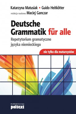 okładka Deutsche Grammatik fur Alle, Ebook | Katarzyna Matusiak, Guido Heitkotter