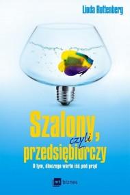 okładka Szalony, czyli przedsiębiorczy, Ebook | Linda Rottenberg