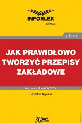 okładka Jak prawidłowo tworzyć przepisy zakładowe, Ebook | Sebastian Kryczka