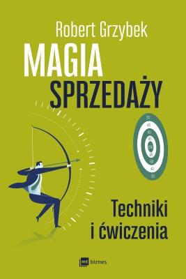 okładka Magia sprzedaży, Ebook   Robert Grzybek