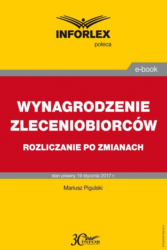 okładka WYNAGRODZENIE ZLECENIOBIORCÓW  rozliczanie po zmianachebook   PDF   Mariusz  Pigulski