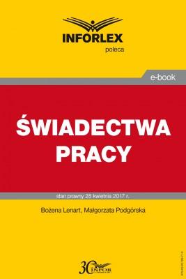okładka ŚWIADECTWA PRACY, Ebook | Bożena  Lenart, Małgorzata Podgórska