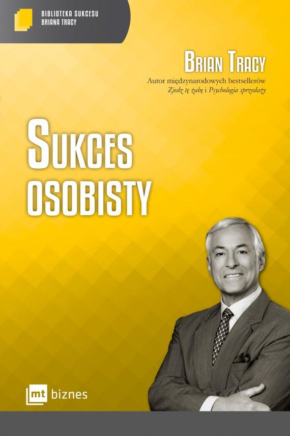 okładka Sukces osobisty. Biblioteka Sukcesu Briana Tracyebook | EPUB, MOBI | Brian Tracy