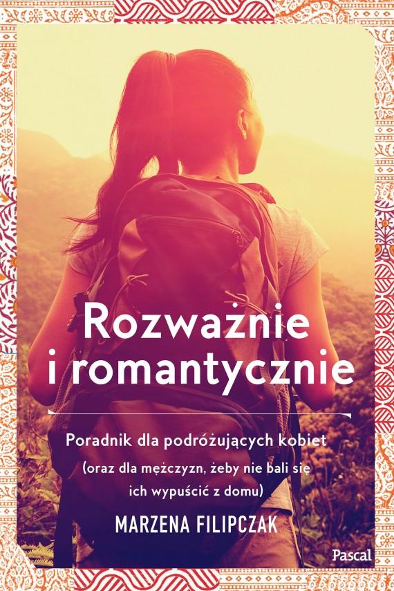 okładka Rozważnie i romantycznieebook | EPUB, MOBI | Marzena Filipczak
