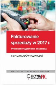 okładka Fakturowanie sprzedaży w 2017. Ebook | PDF | Praca zbiorowa