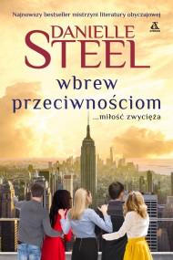 okładka Wbrew przeciwnościom, Ebook | Danielle Steel, Barbara Kwiatkowska