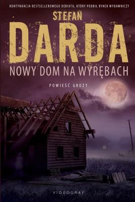 okładka Nowy dom na wyrębach, Ebook | Stefan Darda