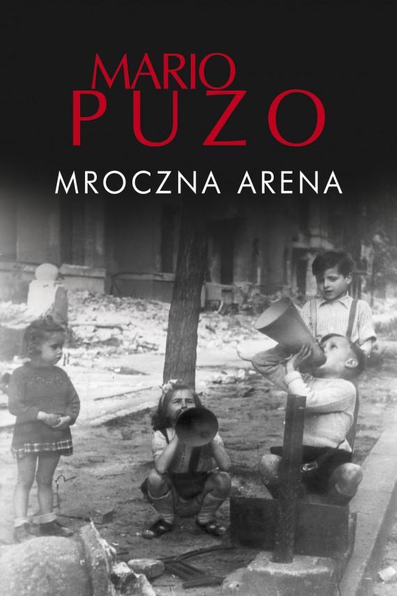 okładka Mroczna arena. Ebook   EPUB, MOBI   Placyd Jankowski, Mario Puzo